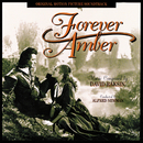 Forever Amber (Original Motion Picture Soundtrack)/David Raskin