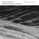 Robert Schumann (Live)/Thomas Zehetmair, Orchestre de Chambre de Paris