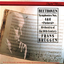 Beethoven: Symphonies Nos. 4 & 6/Frans Brüggen, Orchestra Of The 18th Century