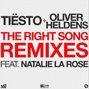 The Right Song (Remixes) (feat. Natalie La Rose)/Tiësto, Oliver Heldens