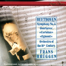 Beethoven: Symphony No. 5; Egmont Overture; Coriolan Overture/Frans Brüggen, Orchestra Of The 18th Century