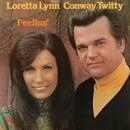 Feelins'/Loretta Lynn, Conway Twitty