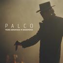 Palco (Live)/Pedro Abrunhosa & Os Bandemónio