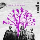 Sing Cuckoo/El Greco