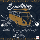 Something (feat. R. Gatling)/Franck Larose, DJ Benyto