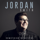 Something Beautiful/Jordan Smith