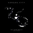 All Four Walls (feat. Vaults)/Gorgon City