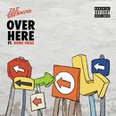 Over Here (feat. Bobo Swae)/Rae Sremmurd