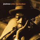 Jealous/John Lee Hooker