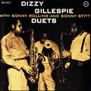 ガレスピ-・デュエッツ +2/Sonny Rollins, Sonny Stitt, Dizzy Gillespie