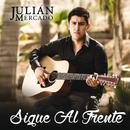 Sigue Al Frente/Julián Mercado
