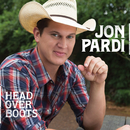 Head Over Boots/Jon Pardi