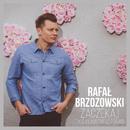 Zaczekaj - Tyle Kłamstw Co Prawd/Rafał Brzozowski