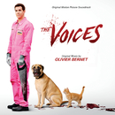 The Voices (Original Motion Picture Soundtrack)/Olivier Bernet