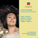 Love Live Forever/Dame Joan Sutherland, Richard Bonynge, Ambrosian Light Opera Chorus, New Philharmonia Orchestra