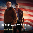 In The Valley Of Elah (Original Motion Picture Soundtrack)/Mark Isham