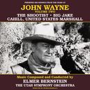 John Wayne, Vol. Two/Elmer Bernstein