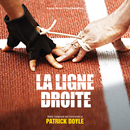La Ligne Droite (Original Motion Picture Soundtrack)/Patrick Doyle