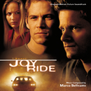 Joy Ride (Original Motion Picture Soundtrack)/Marco Beltrami