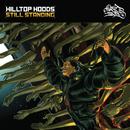 Still Standing/Hilltop Hoods