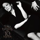 Toko Furuuchi with 10 legends/古内 東子
