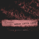 Whole Lotta Lovin' (Le Boeuf Remix)/DJ Mustard, Travis Scott