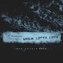 Whole Lotta Lovin' (Bad Royale Remix)/DJ Mustard, Travis Scott