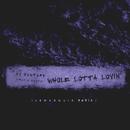 Whole Lotta Lovin' (LeMarquis Remix)/DJ Mustard, Travis Scott