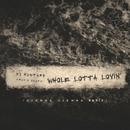 Whole Lotta Lovin' (Djemba Djemba Remix)/DJ Mustard, Travis Scott
