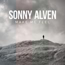 Make Me Feel/Sonny Alven