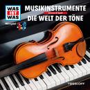 43: Musikinstrumente / Die Welt der Töne/Was Ist Was