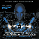 Lawnmower Man 2: Beyond Cyberspace (Original Motion Picture Soundtrack)/Robert Folk