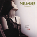 Mrs. Parker And The Vicious Circle (Original Motion Picture Soundtrack)/Mark Isham
