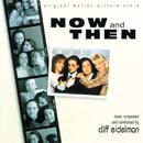 Now And Then (Original Motion Picture Score)/Cliff Eidelman