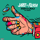 Testa O Croce (feat. Egreen)/Jake La Furia