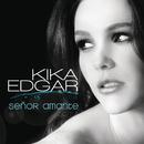 Señor Amante/Kika Edgar