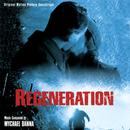 Regeneration (Original Motion Picture Soundtrack)/Mychael Danna