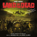 Land Of The Dead (Original Motion Picture Soundtrack)/Reinhold Heil, Johnny Klimek