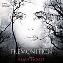 Premonition (Original Motion Picture Soundtrack)/Klaus Badelt