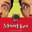 Mouse Hunt (Original Motion Picture Soundtrack)/アラン・シルヴェストリ