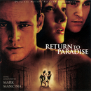 Return To Paradise (Original Motion Picture Soundtrack)/Mark Mancina