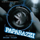 Paparazzi (Original Motion Picture Soundtrack)/Brian Tyler