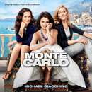 Monte Carlo (Original Motion Picture Soundtrack)/Michael Giacchino