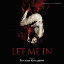 Let Me In (Original Motion Picture Soundtrack)/Michael Giacchino