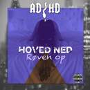 Hoved Ned, Røven Op/ADHD