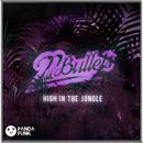 High In The Jungle (Original Mix)/22Bullets