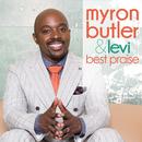 Best Praise/Myron Butler & Levi
