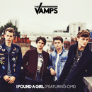 I Found A Girl (feat. OMI)/The Vamps