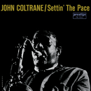 Settin' The Pace/John Coltrane