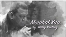Minahal Kita(Lyric Video)/Mitoy Yonting